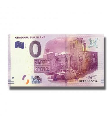 0 EURO SOUVENIR BANKNOTE ORADOUR SUR GLANE FRANCE 2016-1 UEES
